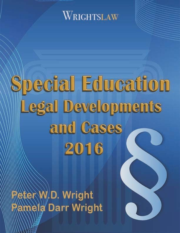 Wrightslaw Special Education Legal Developments and Cases 2016