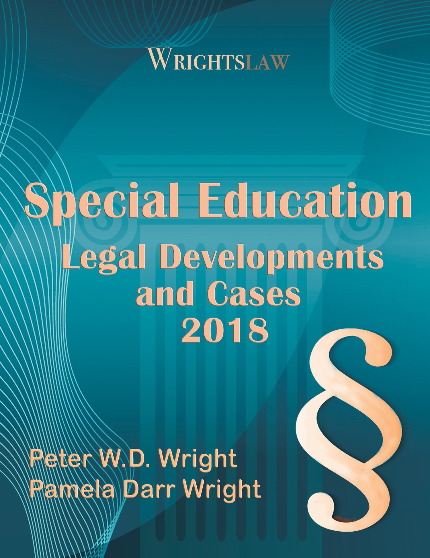 Cover of Wrightslaw: Special Education Legal Developments and Cases 2018