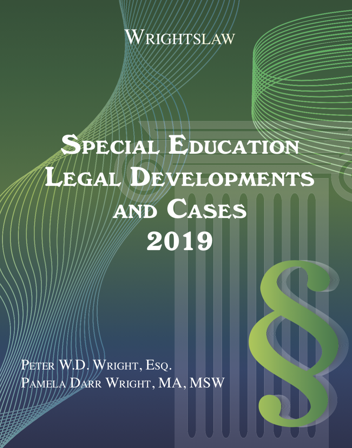 Wrightslaw: Special Education Legal Developments and Cases 2019