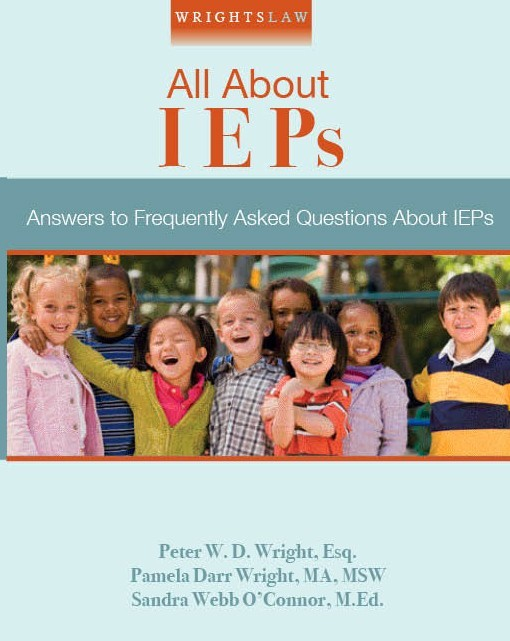 FAQs - How Can I Get My Child's IEP Changed?: Wrightslaw