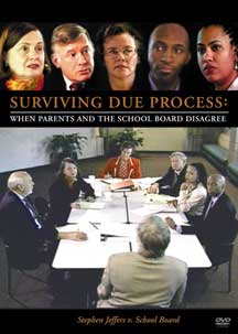 Surviving Due Process: When Parents and the School Board Disagree (DVD Video)