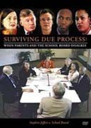 Surviving Due Process: When Parents & the School Board Disagree - Stephen Jeffers v. School Board - produced by Harbor House Law Press, Inc.