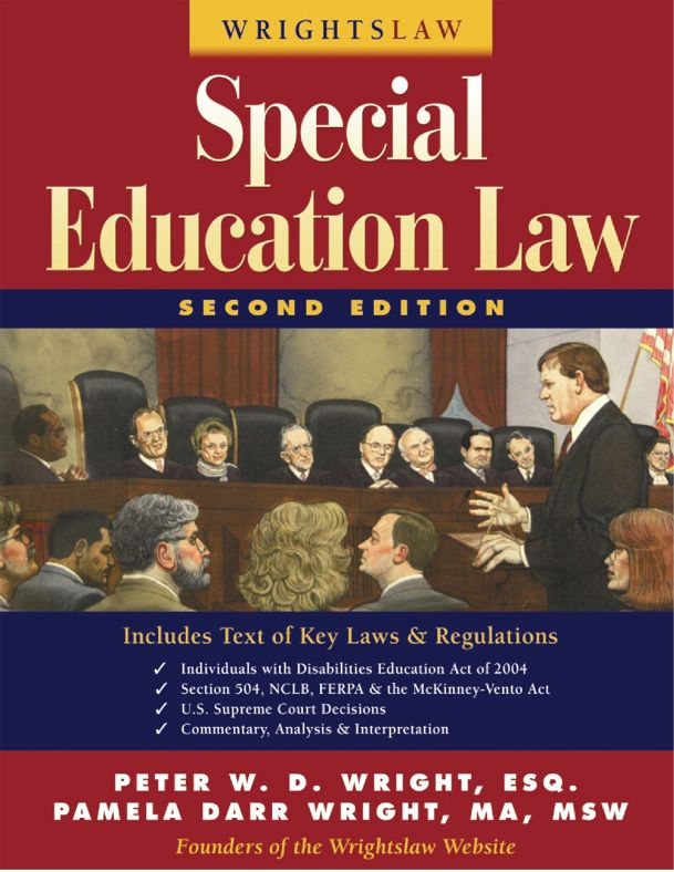 Wrightslaw: Special Education Law, 2nd Edition Peter W. D. Wright and Pamela Darr Wright