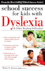 Cover of School Success for Kids with Dyslexia