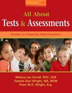 Wrightslaw: All About Tests and Assessments, Chapter 15: Assessing the English Language Learner (ELLs)
