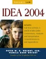 Wrightslaw: IDEA 2004 by Peter Wright and Pamela Wright