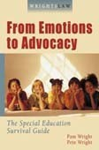 Wrightslaw: From Emotions to Advocacy, 2nd Edition, by Pam and Pete Wright