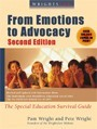 Wrightslaw: From Emotions to Advocacy Book