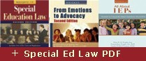 Wrightslaw: Special Education Law, 2nd Edition, From Emotions to Advocacy, 2nd Edition, and Wrightslaw: All About IEPs