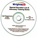 Legal Requirements of IEP Training CD-ROM